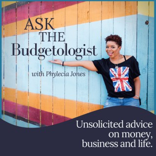 Ask the Budgetologist with Phylecia Jones