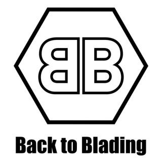 Back to Blading Podcast