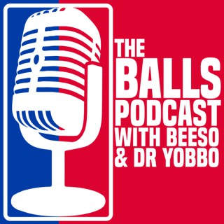 BALLS with Dr Yobbo and Beeso