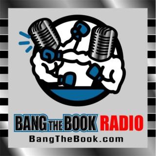 BangTheBook.Com -  Sports Betting Radio