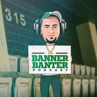 Banner Banter Podcast