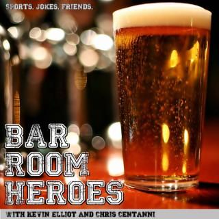 Bar Room Heroes