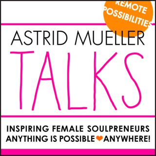 Astrid Mueller Talks
