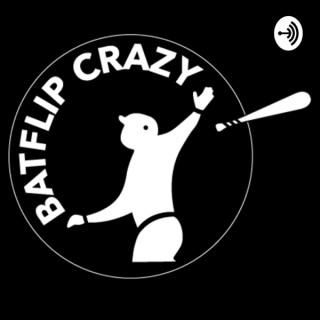 BatFlip Crazy