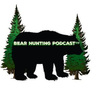 Bear Hunting Podcast