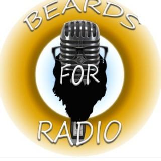Beards for Radio
