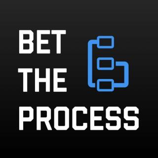Bet The Process