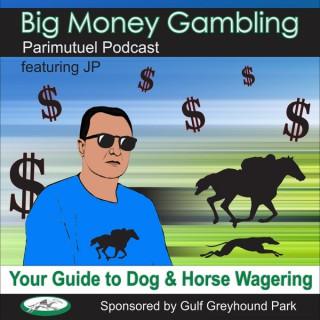 Big Money Gambling