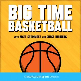 Big Time Basketball - A RADIO.COM Sports Original