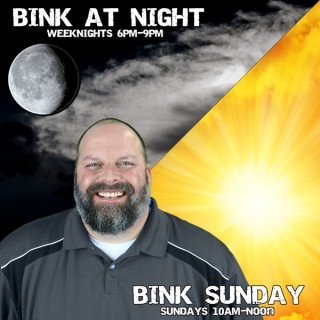 Bink at Night / Bink Sunday Podcast