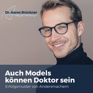 Auch Models können Doktor sein - Erfolgsmuster von Andersmachern
