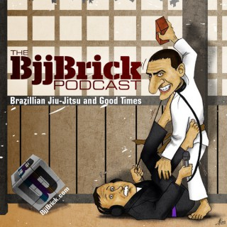 BjjBrick Podcast- BJJ, Jiu-Jitsu, MMA, martial arts, no-gi and good times!