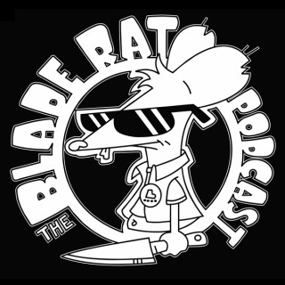 Blade Rat Podcast