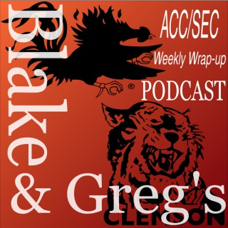 Blake and Greg's ACC / SEC Football Wrap-up