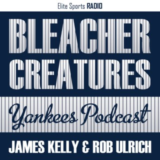 Bleacher Creatures Yankees Podcast