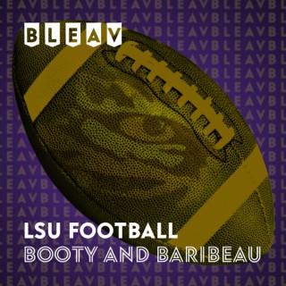 Bleav in LSU Football with Booty & Baribeau