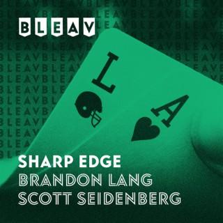 Bleav in the Sharp Edge with Brandon Lang and Scott Seidenberg