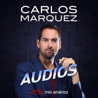 Audios de Carlos Márquez : Motivación | Negocios | Empresarial