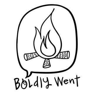 Boldly Went: YOUR Adventure Stories