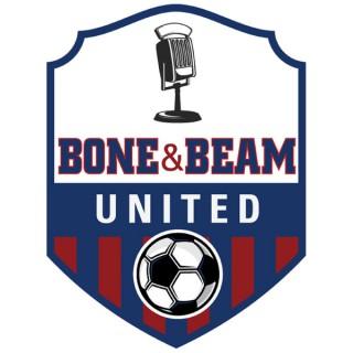 Bone and Beam United - 97.1 The Fan
