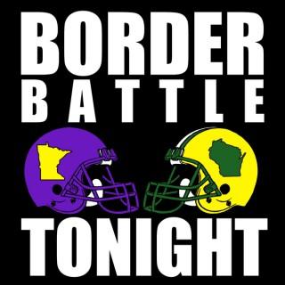 Border Battle Tonight