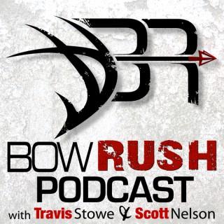 BowRush Podcast