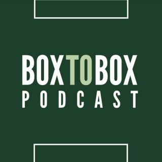 Box to Box Podcast