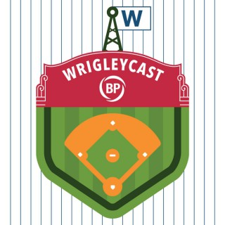 BP Wrigleycast - Chicago Cubs News