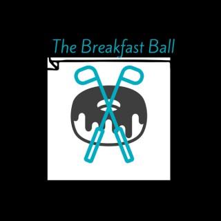 BreakfastBall Podcast