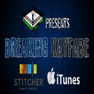 Breaking Kayfabe, Presented by Midwest All Pro
