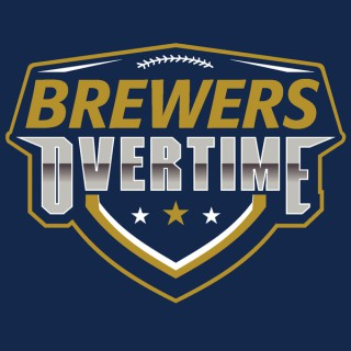 Brewers Overtime:  Milwaukee Brewers