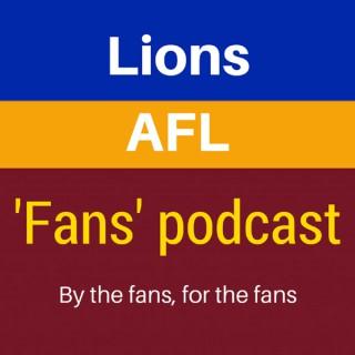 Brisbane Lions AFL 'Supporters' Podcast