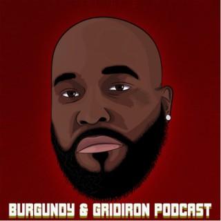 Burgundy & Gridiron Podcast