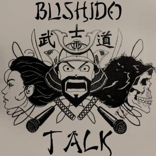 Bushido Talk Podcast
