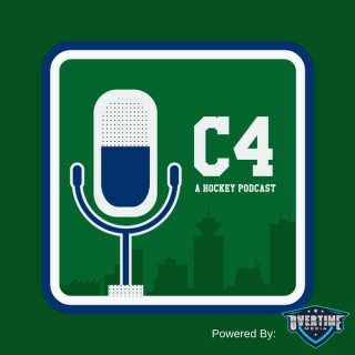 C4 Canucks Hockey Podcast: Vancouver Canucks