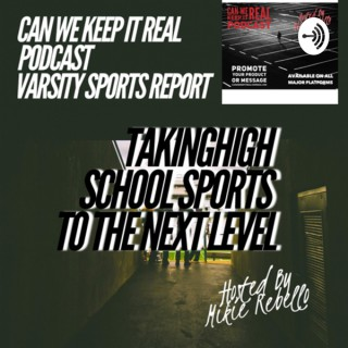 Can We Keep It Real Sports Report