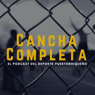 Cancha Completa - El podcast del deporte puertorriqueño