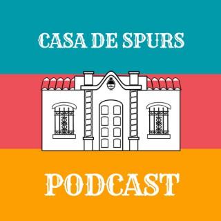 Casa De Spurs Podcast