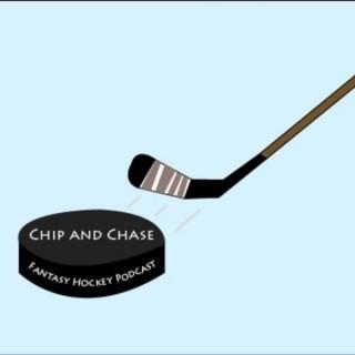 Chip and Chase Fantasy Hockey Podcast