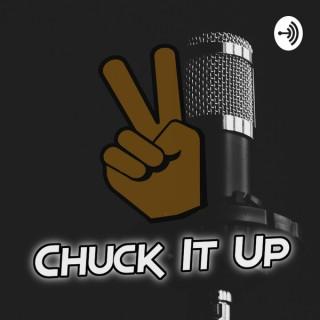 Chuck It Up ?