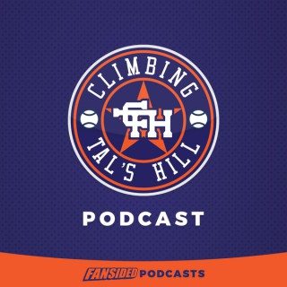 Climbing Tal's Hill Podcast on the Houston Astros