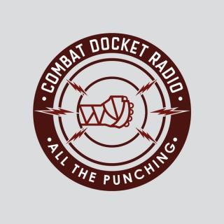 Combat Docket Radio