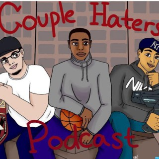 Couple Haters Podcast