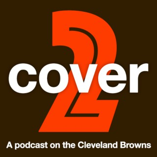Cover 2 - A Podcast on the Cleveland Browns