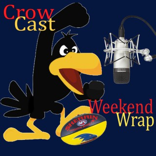 CrowCast Weekend Wrap - Adelaide Crows Podcast