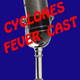 CYCLONES FEVERCAST