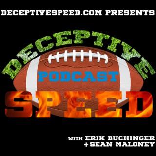 Deceptive Speed Podcast