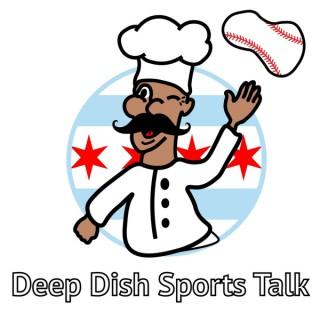 Deep Dish Sports Talk