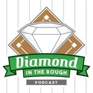 Diamond in the Rough Podcast