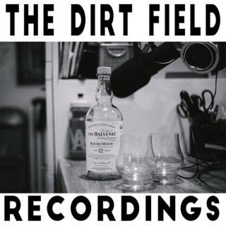 Dirt Field Recordings